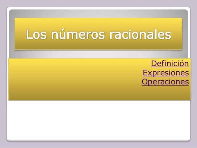 Definición Expresiones Operaciones