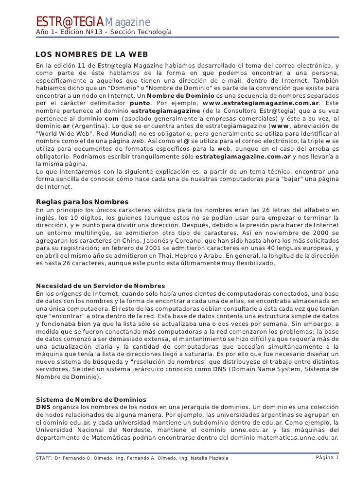 ESTR@TEGIA Magazine Año 1- Edición Nº13 - Sección Tecnología   LOS NOMBRES DE LA WEB En la edición 11 de Estr@tegia Magazi...