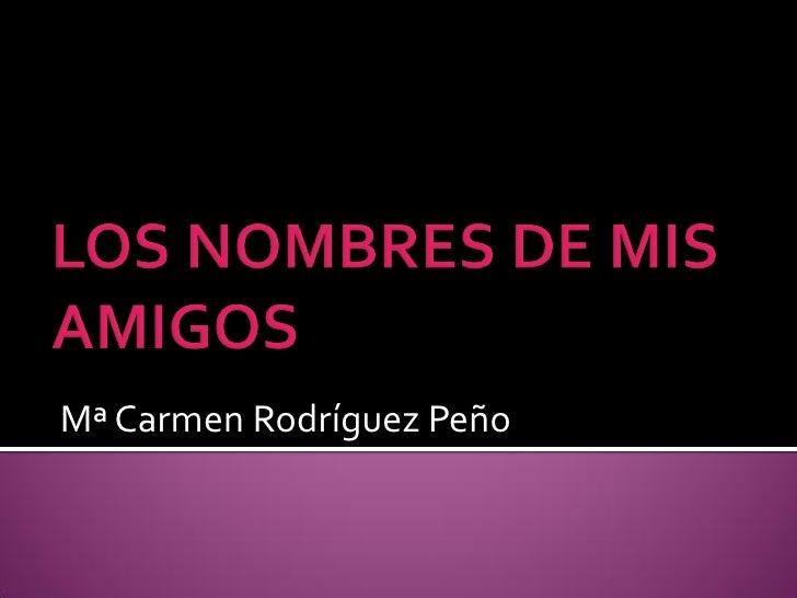 Mª Carmen Rodríguez Peño