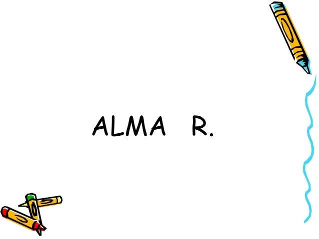 ALMA R.