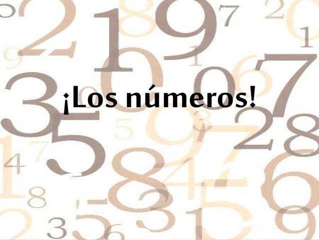 ¡Los números!