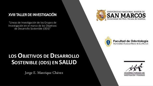 """XVIII TALLER DE INVESTIGACIÓN """"Líneas de Investigación de los Grupos de Investigación en el marco de los Objetivos de Desa..."""