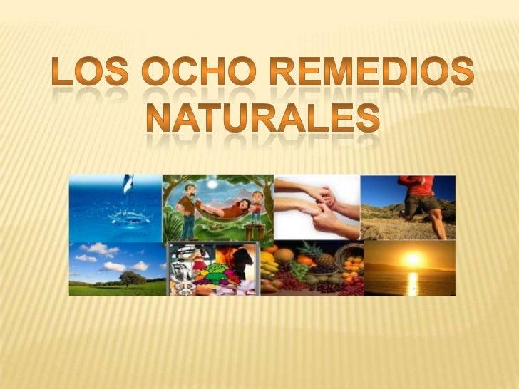 LOS OCHO REMEDIOS NATURALES<br />