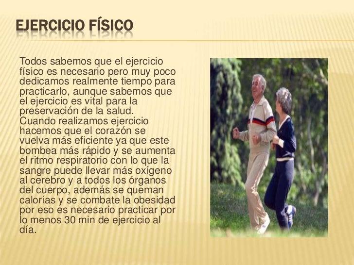 Ejercicio físico<br />Todos sabemos que el ejercicio físico es necesario pero muy poco dedicamos realmente tiempo para pra...