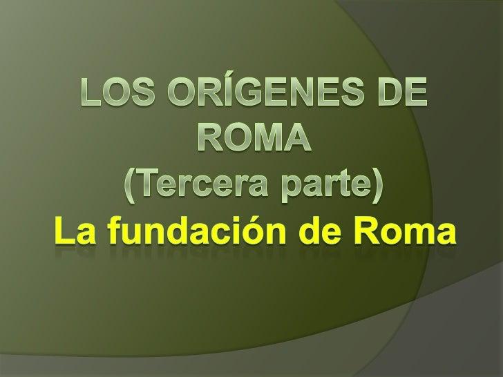 Rómulo decide fundar una nueva ciudad.