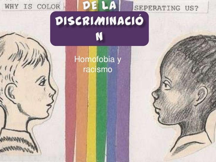 Homofobia y  racismo