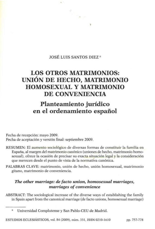 """JOSÉ LUIS SANTOS DIEZ """" LOS OTROS MATRIMONIOS: UNIÓN DE HECHO, MATRIMONIO HOMOSEXUAL Y MATRIMONIO DE CONVENIENCIA Planteam..."""