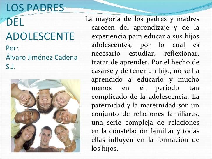 Reflexiones Para Padres Sobre Los Hijos: LOS PADRES DEL ADOLESCENTE