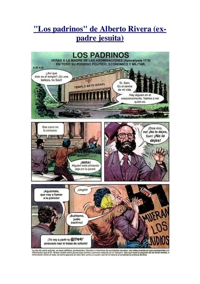 """""""Los padrinos"""" de Alberto Rivera (expadre jesuita)"""