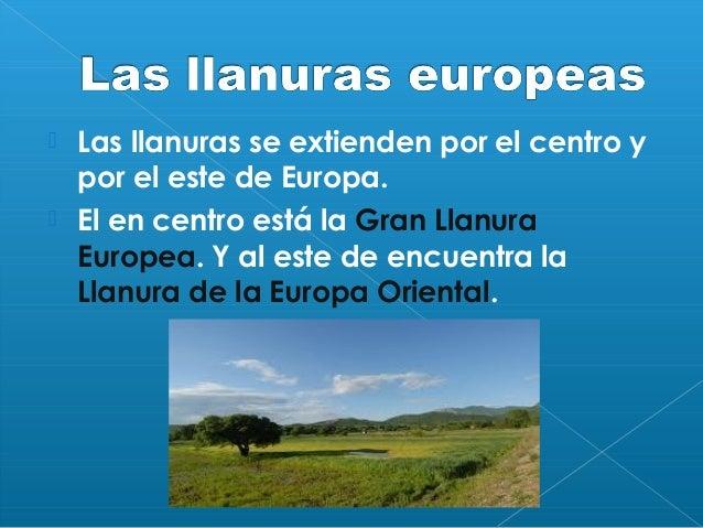    Europa tiene muchos kilómetros de costa.   Es una costa muy recortada, con muchos    entrantes y salientes. Las pení...