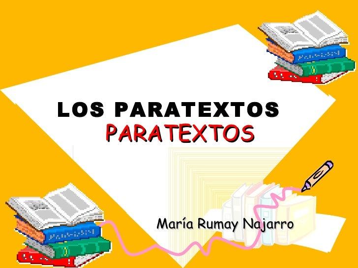 LOS PARATEXTOS   PARATEXTOS      María Rumay Najarro