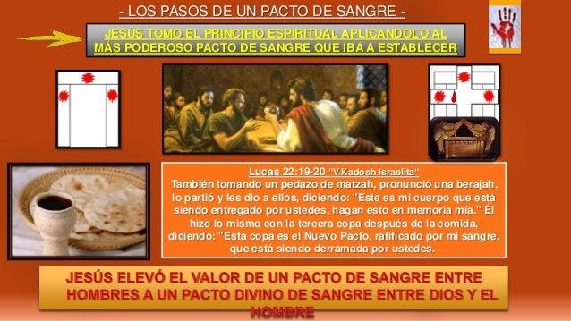 - LOS PASOS DE UN PACTO DE SANGRE - JESÚS TOMO EL PRINCIPIO ESPIRITUAL APLICANDOLO AL MÁS PODEROSO PACTO DE SANGRE QUE IBA...
