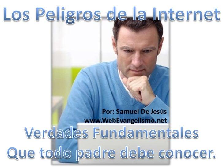 Por: Samuel De Jesúswww.WebEvangelismo.net