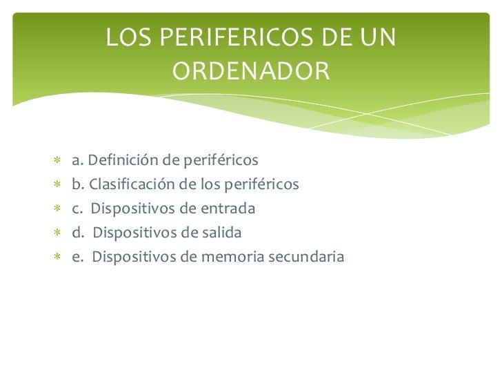 Los perifericos Slide 2