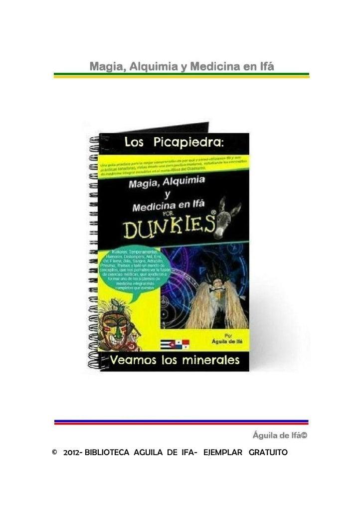 © 2012- BIBLIOTECA AGUILA DE IFA- EJEMPLAR GRATUITO
