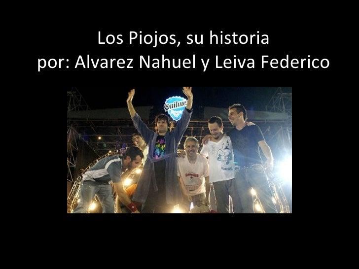 Los Piojos, su historia por: Alvarez Nahuel y Leiva Federico