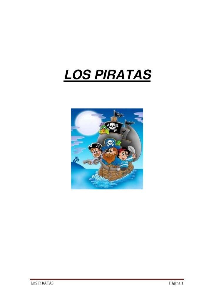 LOS PIRATASLOS PIRATAS                 Página 1