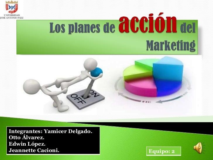 Los planes de acción del Marketing<br />