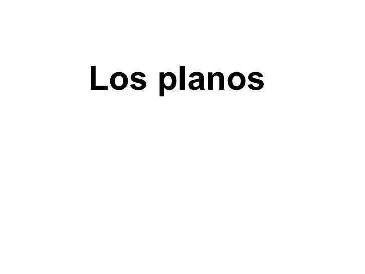 Los planos