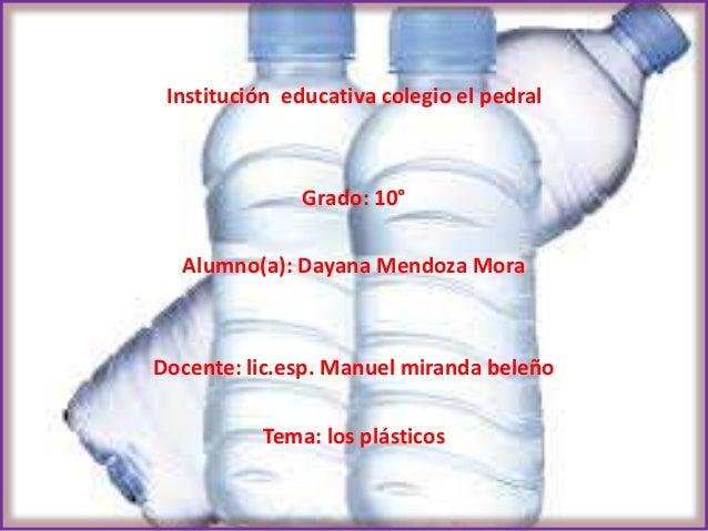 Institución educativa colegio el pedral Grado: 10° Alumno(a): Dayana Mendoza Mora Docente: lic.esp. Manuel miranda beleño ...
