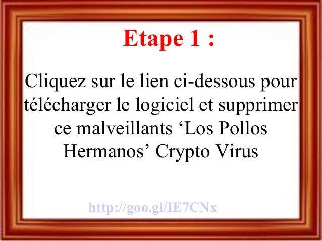 Etape 1 : Cliquez sur le lien ci-dessous pour télécharger le logiciel et supprimer ce malveillants 'Los Pollos Hermanos' C...