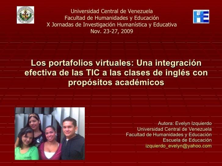 Los portafolios virtuales: Una integración efectiva de las TIC a las clases de  inglés con propósitos académicos Autora: E...