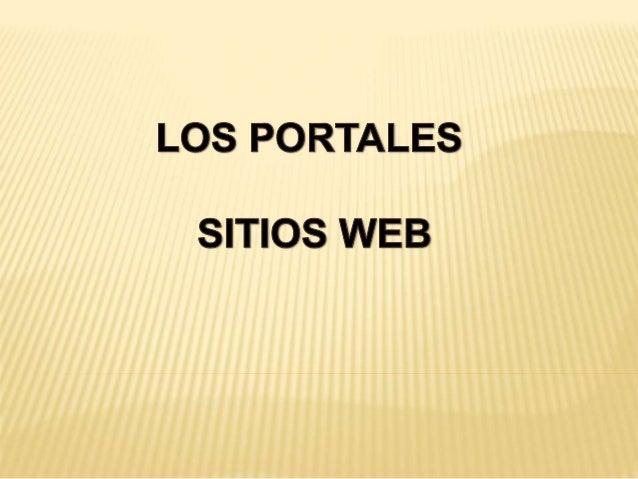 Los portales Web cada día están ganando mayor aceptación en la red por  parte de los usuarios que disponen de motores de b...