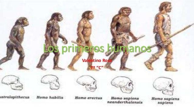 """Los primeros humanos Valentino Rosa 7º """"C"""""""