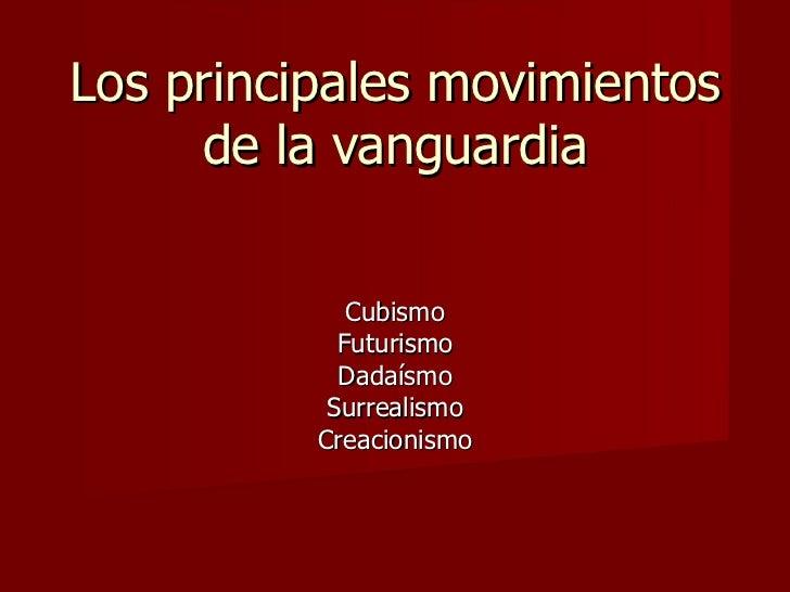 Los principales movimientos de la vanguardia