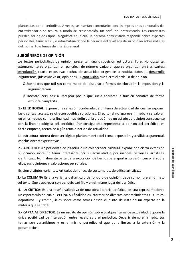 LOS TEXTOS PERIODÍSTICOS SegundodeBachillerato 2 planteadas por el periodista. A veces, se insertan comentarios con las im...