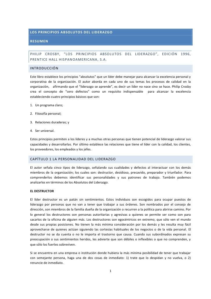"""LOS PRINCIPIOS ABSOLUTOS DEL LIDERAZGO<br />Resumen<br />Philip Crosby, """"Los principios absolutos del liderazgo"""", Edición ..."""