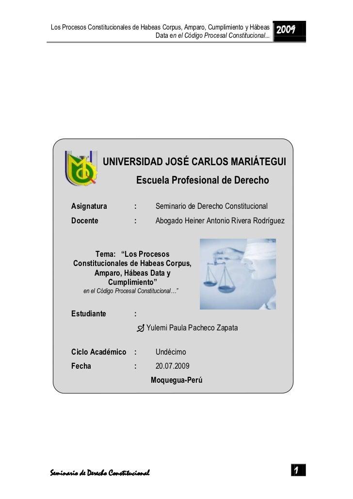 UNIVERSIDAD JOSÉ CARLOS MARIÁTEGUI<br />Escuela Profesional de Derecho<br />Asignatura:Seminario de Derecho Constitucional...