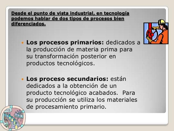Los procesos industriales y la tecnolog a for Descripcion del proceso de produccion