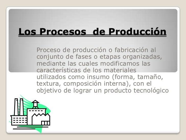 Los procesos industriales y la tecnolog a Proceso de produccion en un restaurante