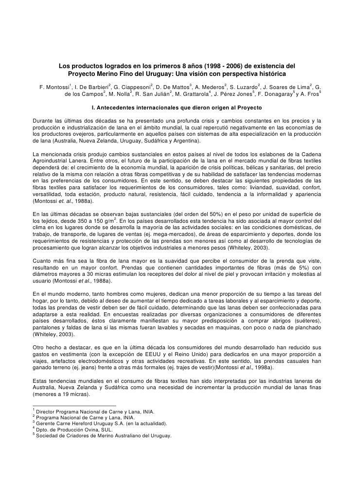 Los productos logrados en los primeros 8 años (1998 - 2006) de existencia del              Proyecto Merino Fino del Urugua...