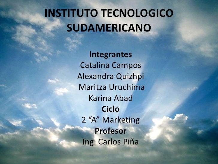 """Integrantes <br />Catalina Campos <br />Alexandra Quizhpi<br /> Maritza Uruchima<br />Karina Abad<br />Ciclo<br />2 """"A"""" Ma..."""