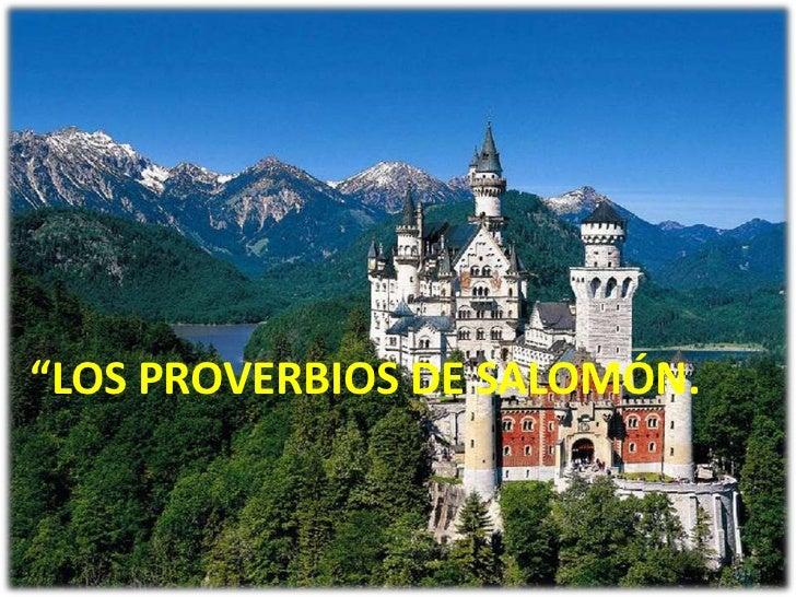 """""""LOS PROVERBIOS DE SALOMÓN."""