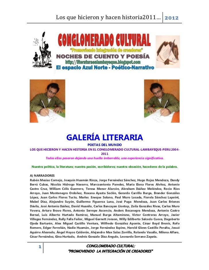 Los que hicieron y hacen historia2011… 2012                         GALERÍA LITERARIA                                     ...