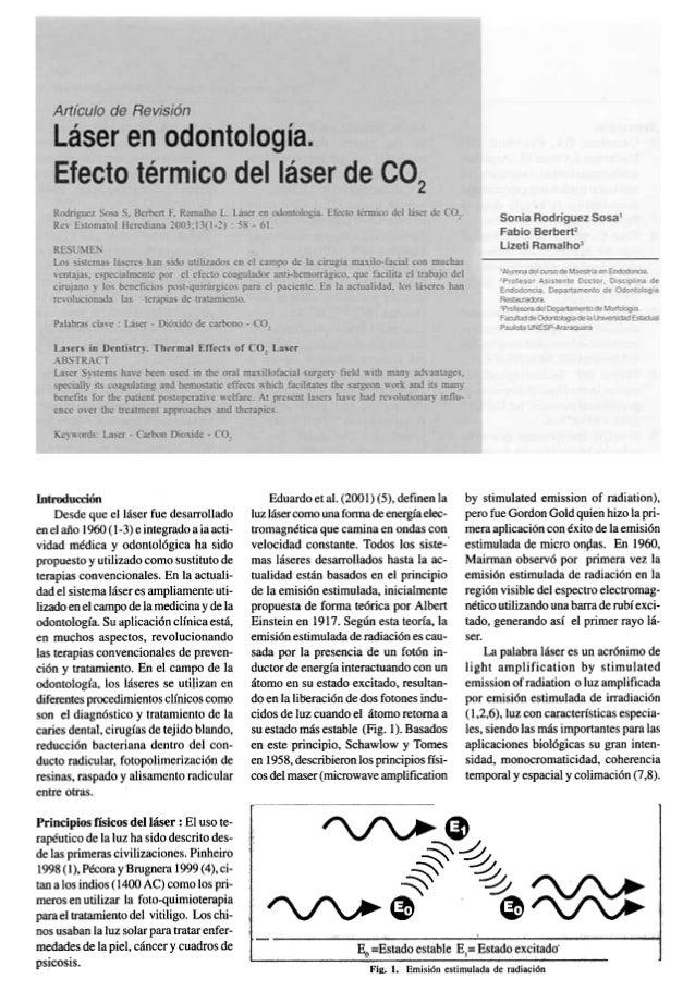 Eduardo et al. (2001) (5), definen laluz lásercomounafonDadeenergíaelec-tromagnética que camina en ondasconvelocidad const...