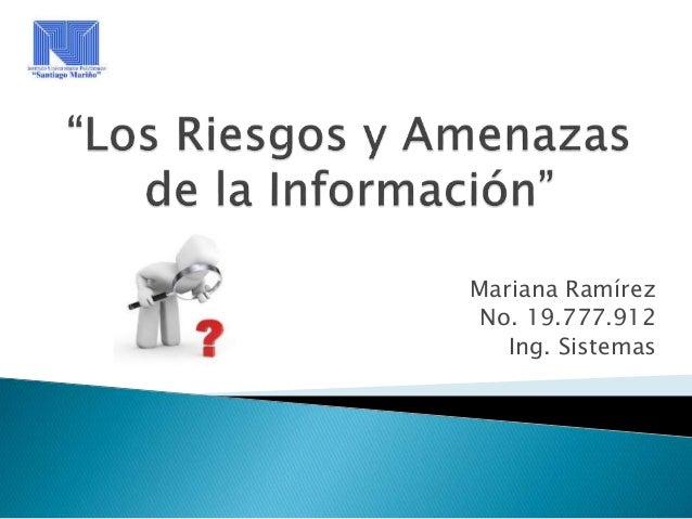 Los Riesgos y Amenazas de la Información