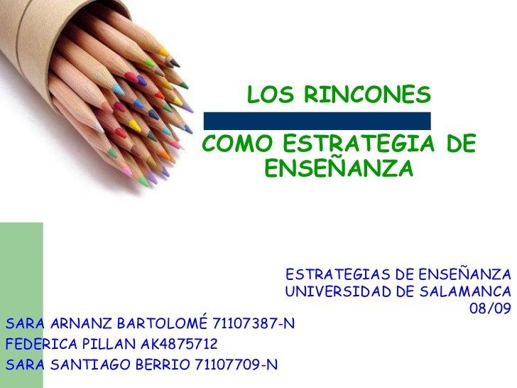 LOS RINCONES                        COMO ESTRATEGIA DE                           ENSEÑANZA                                ...