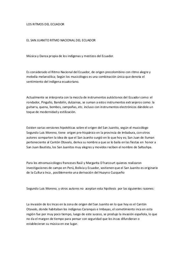 LOS RITMOS DEL ECUADOR EL SAN JUANITO RITMO NACIONAL DEL ECUADOR Música y Danza propia de los indígenas y mestizos del Ecu...