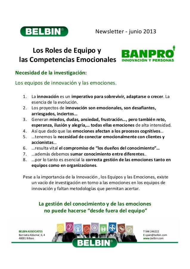 Newsletter‐ junio 2013  LosRolesdeEquipoy lasCompetenciasEmocionales Necesidaddelainvestigación: Losequiposde...
