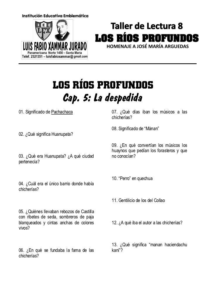 LOS RÍOS PROFUNDOS                    Cap. 5: La despedida01. Significado de Pachachaca               07. ¿Qué días iban l...