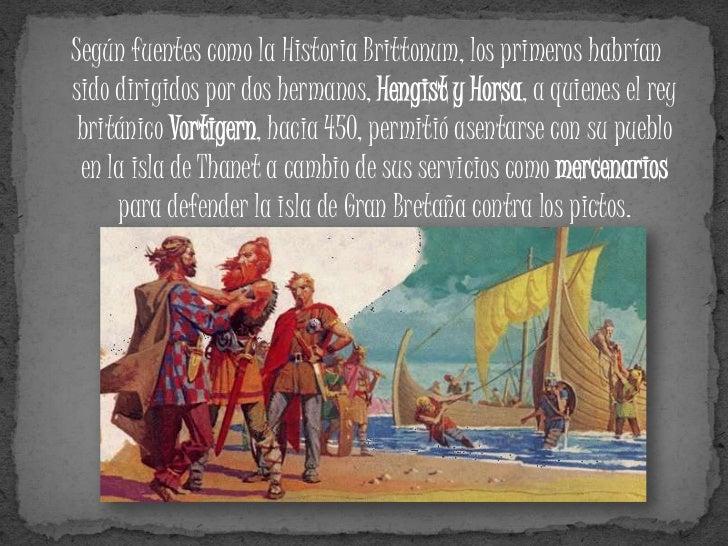 Desde el siglo VI los sajones    conformaron cuatro reinos al sur de    la isla:   Sajones del Este: crearon el reino de ...