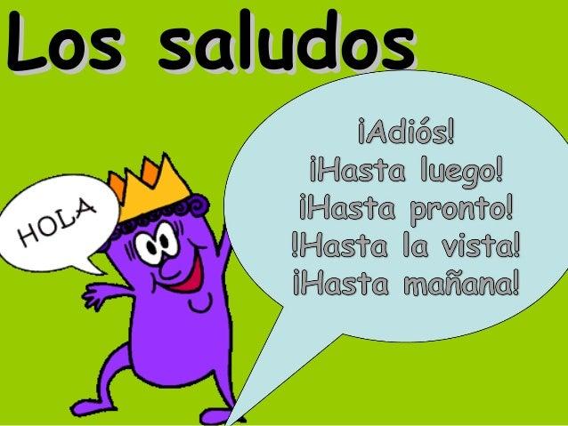 Los saludos los saludoslos saludos buenosdas7 altavistaventures Images