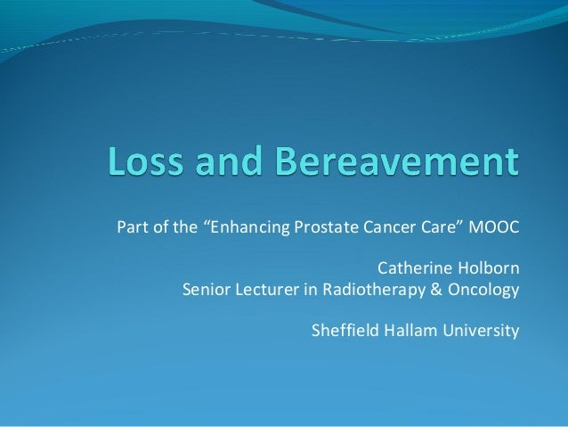 "Part of the ""Enhancing Prostate Cancer Care"" MOOC  Catherine Holborn  Senior Lecturer in Radiotherapy & Oncology  Sheffiel..."