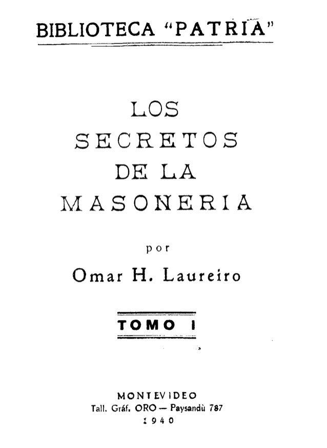 LOS SECRETOS DE LA MASONERIA (1940) - Omar H. Laureiro