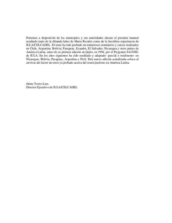 Ponemos a disposición de los municipios y sus autoridades electas el presente manualresultado tanto de la dilatada labor d...
