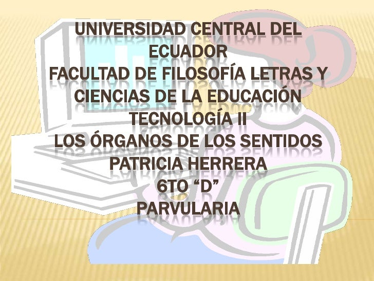 UNIVERSIDAD CENTRAL DEL           ECUADORFACULTAD DE FILOSOFÍA LETRAS Y   CIENCIAS DE LA EDUCACIÓN         TECNOLOGÍA II L...
